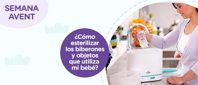 ¿Cómo esterilizar los biberones y objetos que utiliza mi bebé?